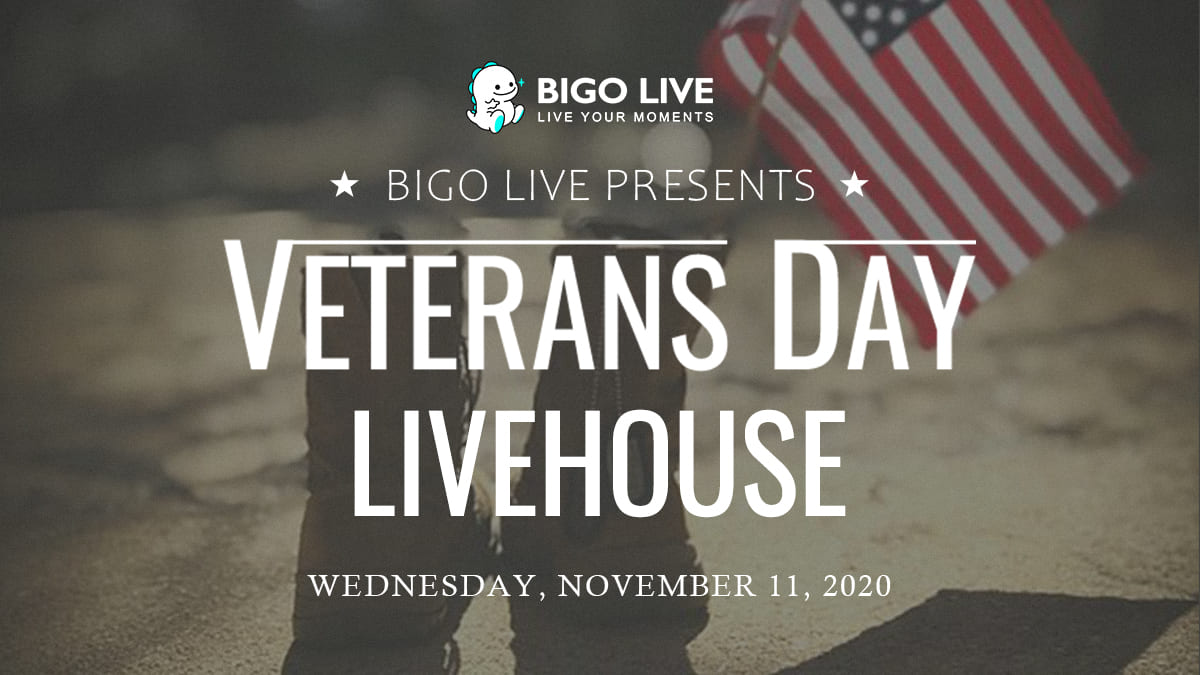 BIGO LIVE US Dedicates Livehouse Programming to Veterans Day
