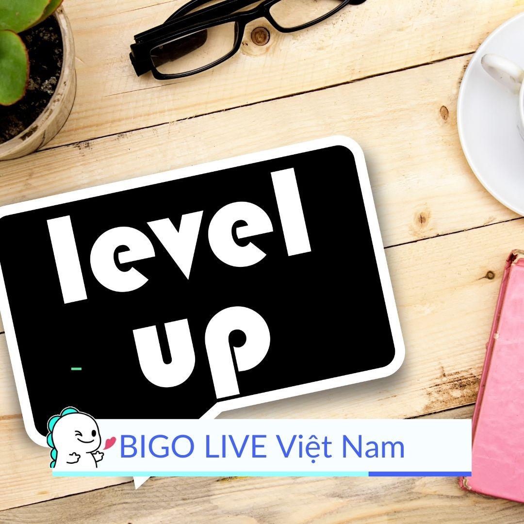 BIGO LIVE Level Up