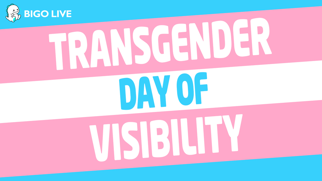 Bigo Live Participates in International Transgender Day of Visibility