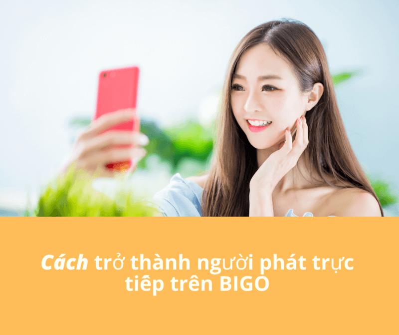 BIGO Host Vietnam