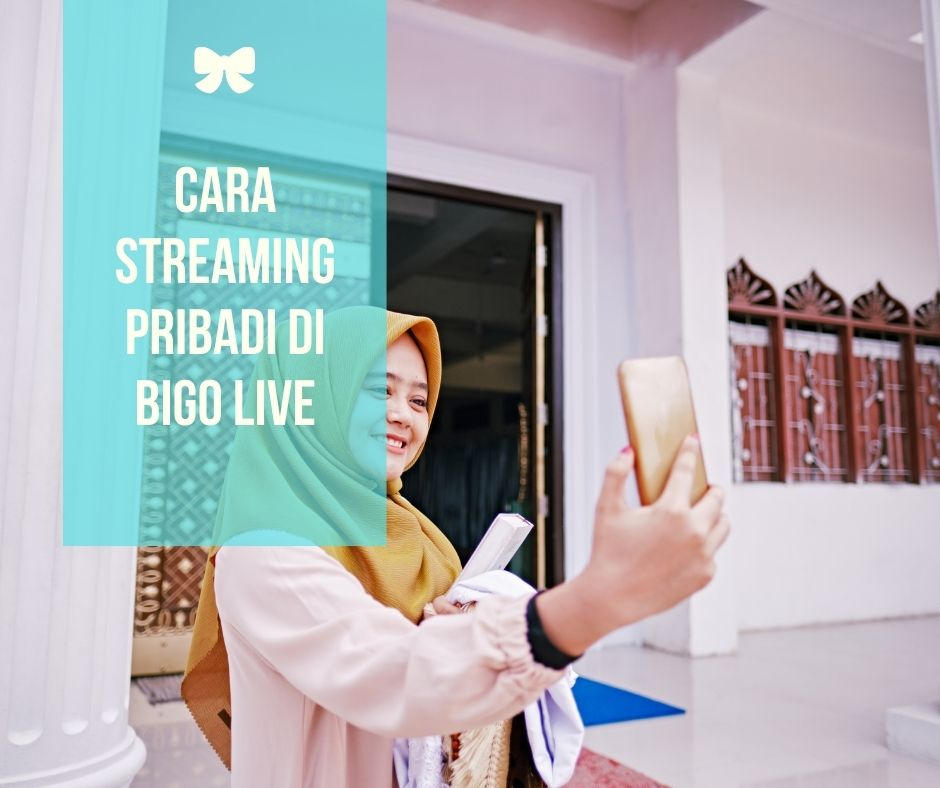 Cara Streaming Pribadi di BIGO LIVE
